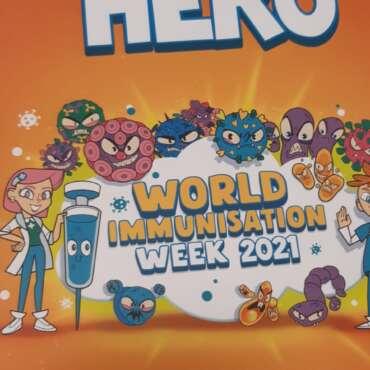 Be Your Own Hero – World Immunisation Week 2021